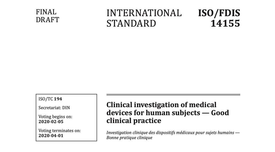 Nueva edición de la ISO 14155:2020 «Investigación clínica de productos sanitarios para humanos. Buenas prácticas clínicas» a punto de publicarse @isostandards