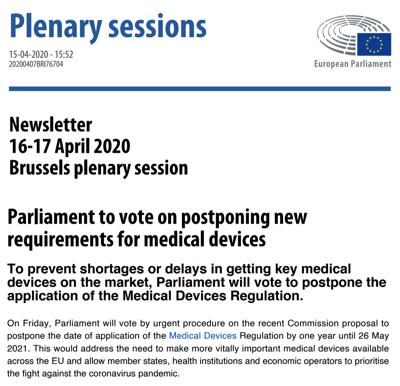 Hoy 17 de abril se vota en el Parlamento Europeo el aplazamiento de 1 año en la fecha de aplicación del reglamento MDR a 26 mayo 2021