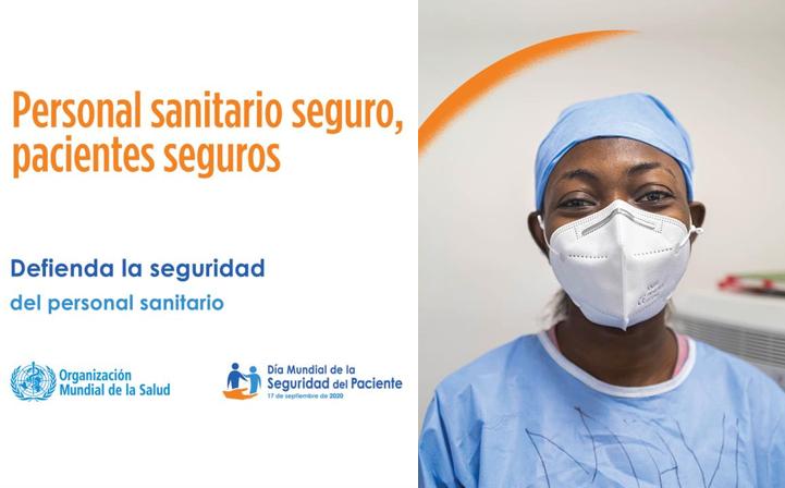Dia de la «seguridad del paciente 17 Sept» de la @WHO_Spain con el lema «Personal sanitario seguro, pacientes seguros»