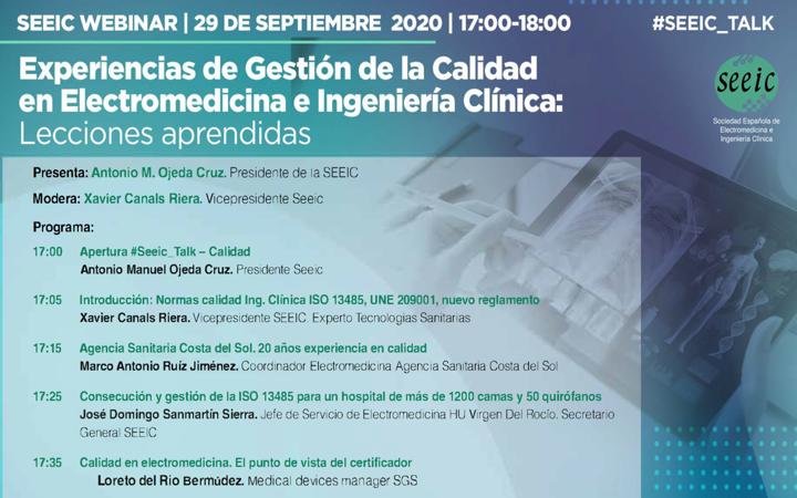 Jornada webinar SEEIC 29 Sept 2020 «Experiencias de Gestión de la Calidad en Servicios de Electromedicina e Ingeniería Clínica: Lecciones aprendidas» #SEEIC_TALK