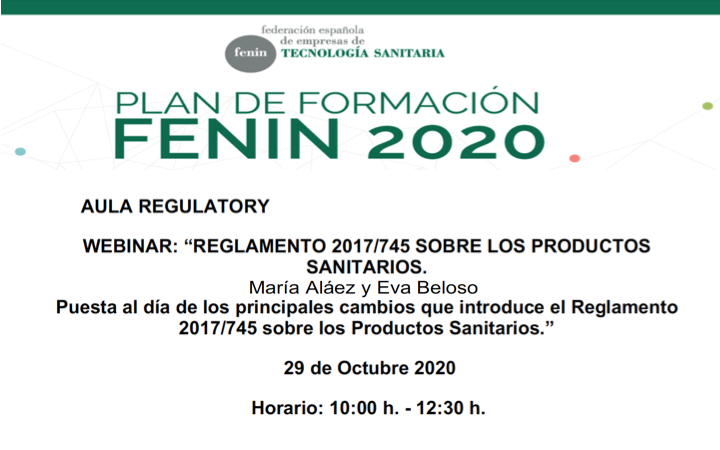 @FENIN_es nos informa de este webinar: «REGLAMENTO 2017/745 SOBRE LOS PRODUCTOS SANITARIOS. Puesta al día de los principales cambios que introduce el Reglamento 2017/745 sobre los Productos Sanitarios»