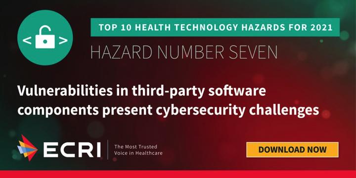 ECRI publica la lista para el 2021 de los principales (TOP 10) peligros en Tecnología Sanitaria @ECRI_institute