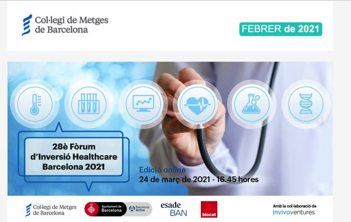 Foro de Inversión Healthcare Barcelona 24 Marzo 2021 by @COMBarcelona @Biocat_cat @BarcelonaActiva @ESADE