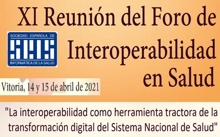 «Foro de interoperabilidad en Salud» by @SEISeSalud 14 y 15 abril 2021
