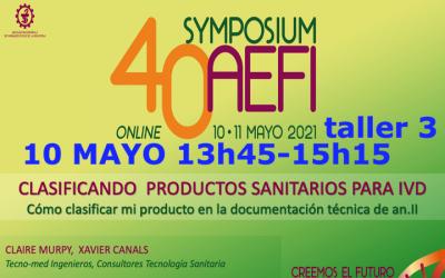 TALLER 3 «CLASIFICANDO PRODUCTOS SANITARIOS PARA DIAGNOSTICO IN VITRO» enviadnos dudas y preguntas a @Tecno_med xcanals@tecno-med.es – Symposium AEFI 11 Mayo by @AEFI_es