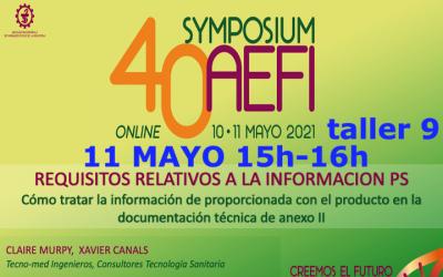 TALLER 9 «REQUISITOS INFORMACION PRODUCTO MDR/IVDR» enviadnos dudas y preguntas a @Tecno_med xcanals@tecno-med.es – Symposium AEFI 10 Mayo by @AEFI_es