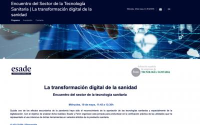 """Encuentro Sector Tecnología Sanitaria 19 de Mayo de 2021 «La Transformación digital de la sanidad"""" 12h a 13h30 by @ESADE & @FENIN_es"""