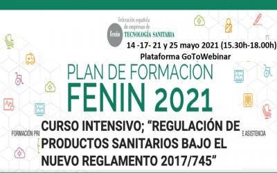 Curso intensivo «Regulación de productos sanitarios bajo el nuevo reglamento 2017/745» by @FENIN_es inicio 14 mayo 2021 – 15h30-18h con @tecno-med
