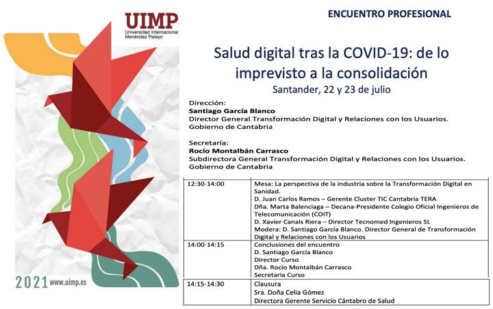 Jornadas @UIMP «Salud digital tras la COVID‐19: de lo imprevisto a la consolidación» participa @XCanals 22-23 julio 2021