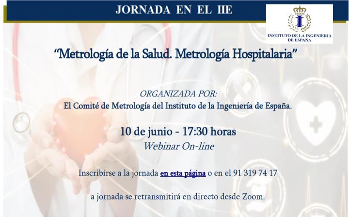Jornada «Metrología de la Salud. Metrología Hospitalaria» by @Ingenieria_esp participa la @SEEIC_spain 10 junio 2021 – 17h
