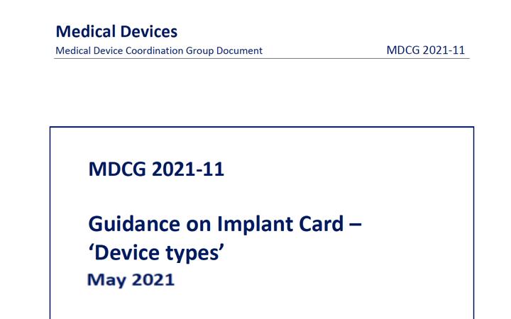 MDCG: nueva MDCG 2021-11 lista de tipos de producto para incluir en la tarjeta de implante