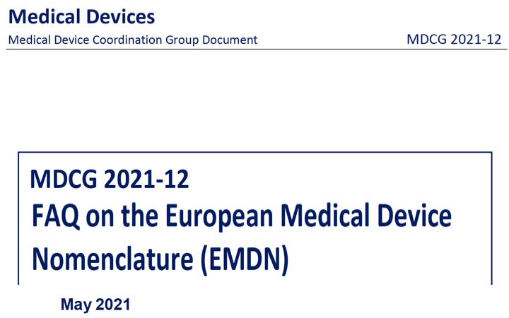 MDCG: nueva MDCG 2021-12 preguntas frecuentes sobre la Nomenclatura de Productos Sanitarios Europea EMDN